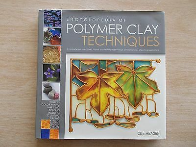 Encyclopedia of Polymer Clay Techniques~Sue Heaser~Molding~Sculpting~Baking~HBWC