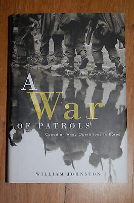 A War of Patrols: Canadian Army Operations in Korea