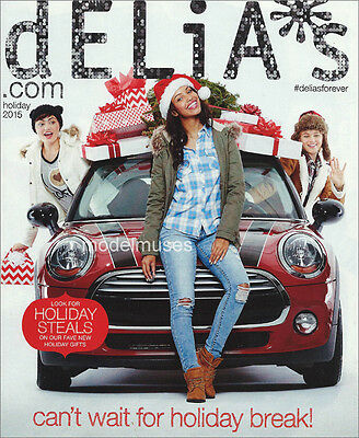 DELIA'S Teen Fashion & Accessories CATALOG Holiday 2015 OUT OF PRINT!!