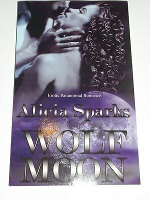 Alicia Sparks WOLF MOON  Erotic Paranormal Romance CHR1