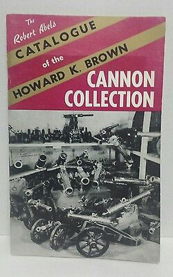 Vintage Catalog of the Howard k. Brown Cannon Collection
