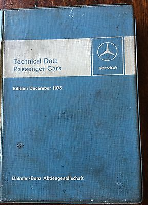 Technical Data For Mercedes Benz Cars Dated 1975 Sl Sel and More