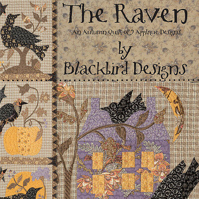 BOOK: The Raven: An Autumn Quilt of 9 Applique Designs by Blackbird Designs