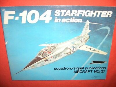 Squadron Signal 1027, F-104 STARFIGHTER in action