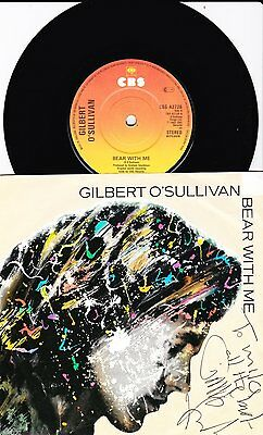 Signed Gilbert O'Sullivan Record - Bear With Me- 7 INCH 45 RPM - CBS