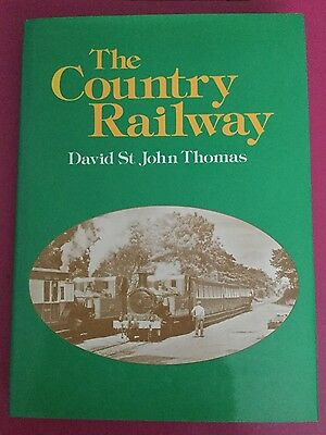 Ref Book The Country Railway by David St John Thomas