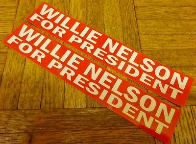 """Willie Nelson for President. Set of 2. 1.5"""" x 8.5"""" Bumper Stickers."""
