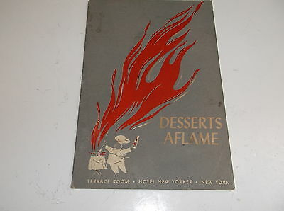 Terrace Room Hotel New Yorker, 1945, Flaming Desserts, Menu