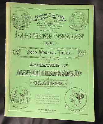 1899 Alex Mathieson & Sons Illust Price List Of Wood Working Tools 1975 Reprint