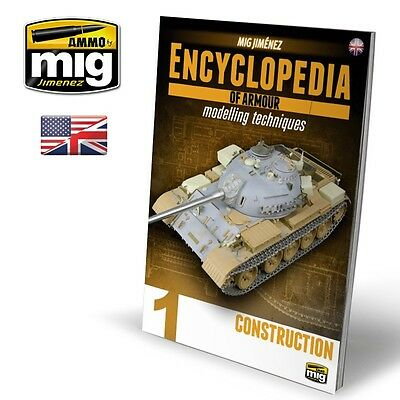 AMMO OF MiG ENCYCLOPEDIA OF ARMOR MODELLING TECHNIQUES VOl 1 CONSTRUCTION #6150