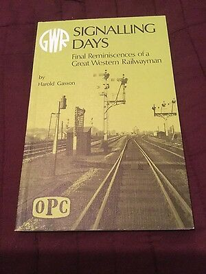Signalling Days. Great Western Railway Reminiscences