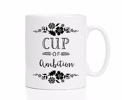 Cup of Ambition Mug / Motivational Mug / Career Mug / Funny Mug / Coworker Gift