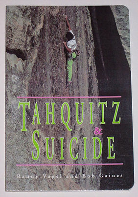 Tahquitz & Suicide Rock Climbing Guide Book by Randy Vogel & Bob Gaines - NEW