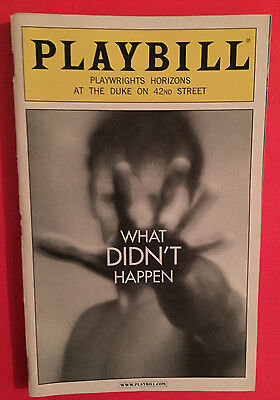 WHAT DIDN'T HAPPEN Playbill w/ CHRIS NOTH