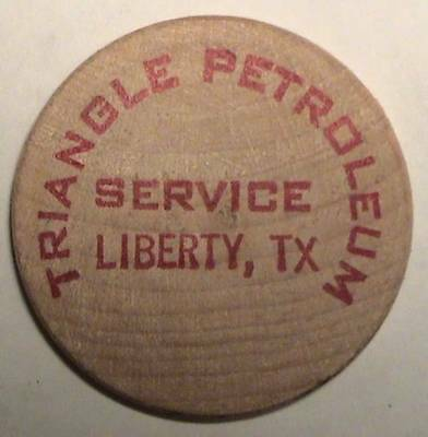 Triangle Petroleum Service: Liberty, Texas: Classic Buffalo Front Wooden Nickel