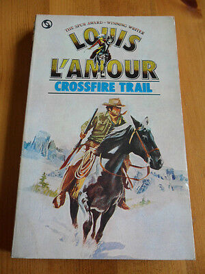 Louis L'amour - Crossfire Trail, 1972 Tandem Paperback. Very Good Condition.