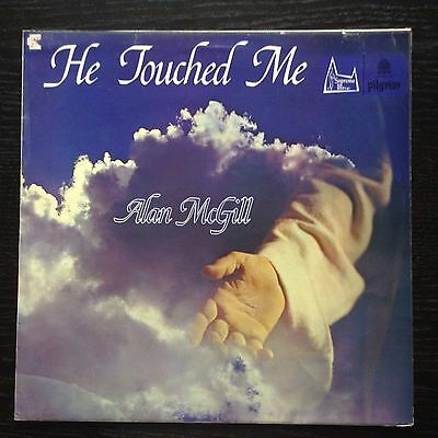 Alan Mcgill-He Touched Me Lp Ss 2069