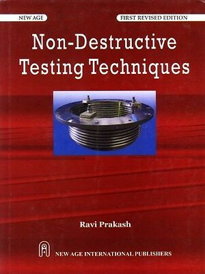 Non-Destructive Testing Techniques 9788122425888 by Ravi Prakash, Paperback, NEW