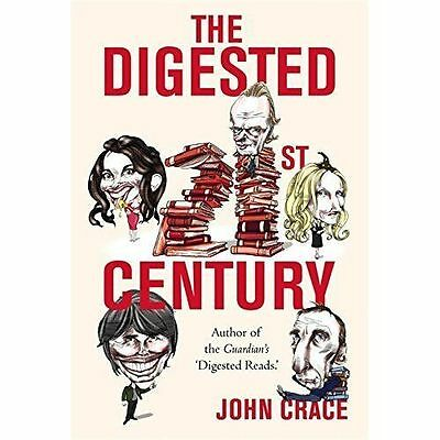 The Digested Twenty-first Century by John Crace (Hardback, 2014)