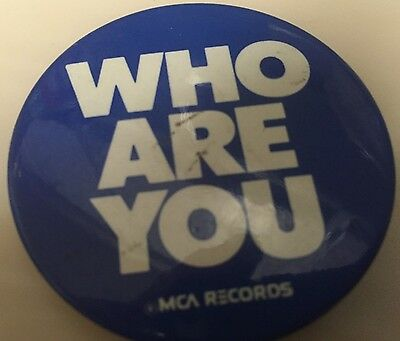 Promotional Pin for the Who's Who Are You record Original