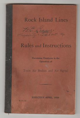 Rock Island Lines Rules and Instructions 1939 Train Air Brakes and Air Signal