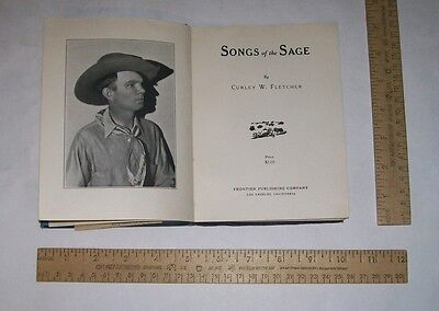 Songs of the Sage- Curley W Fletcher - illustrated -1931 - book of Cowboy Poetry