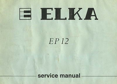 ELKA EP-12 Service Manual repair and Schematics Signals PCB Layout & more 120 pg