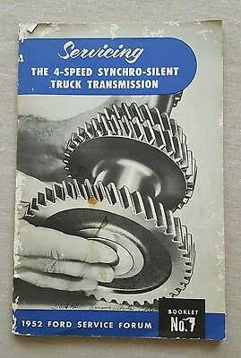 1952 Ford Service Forum 4 Speed Truck Synchro-Silent Transmission Booklet #7