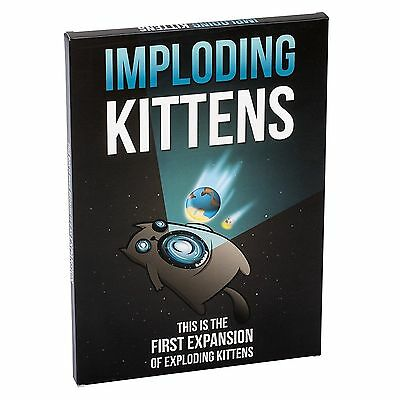 Imploding Kittens: This is the First Expansion of Exploding Kittens, NEW
