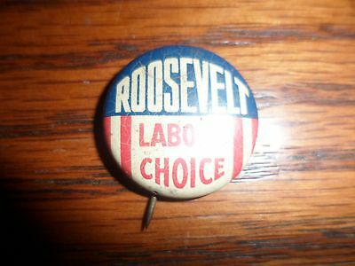FDR labor choice Presidential pin