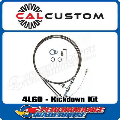 Cal Custom 4L60 Braided Stainless Steel Flexible Kickdown Cable Kit