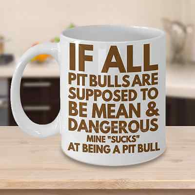 PIT BULL MUG ~ Ideal dog lover gifts/Unique gift idea for Pit bulls dogs lover