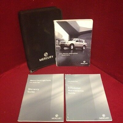 2004 Mercury Mountaineer Owners Manual with warranty guide and case