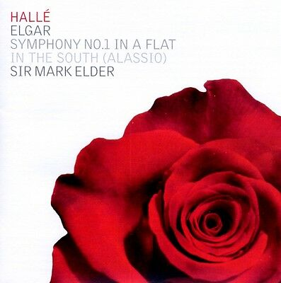 Halle Orchestra - Elgar: Symphony No. 1 in A flat; In the South (Alassio)