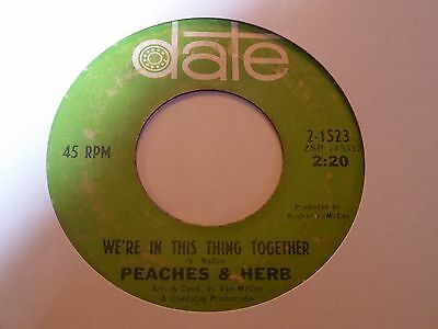 Peaches & Herb - We're In This Thing Together - Date -  Northern Soul - MP3