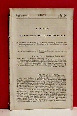 Message of President-Treaty Obligations with Chickasaw and Choctaw Tribes-1856