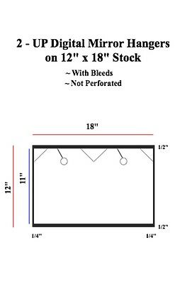 2 UP Digital Mirror Hangers on 12 x 18 Stock: Non - Perf