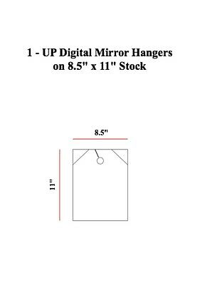 "1 UP Digital Mirror Hanger On 8.5"" x 11"" Stock"
