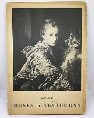 Roses of Yesterday and Today Catalog 1952 - 1953 • Lester Tillotson Rose Gardens