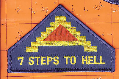 """7th  Army   """"  7  Steps  to  Hell  """"   Patch   xxx"""