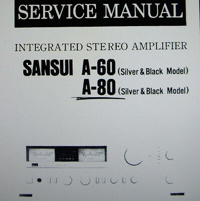 Sansui A-60 A-80 Int Stereo Amp Service Manual Inc Schem Diag Printed English