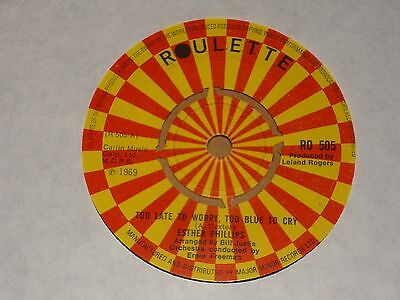 "Esther Phillips ""Too Late To Worry, Too Blue To Cry"" Roulette 45"