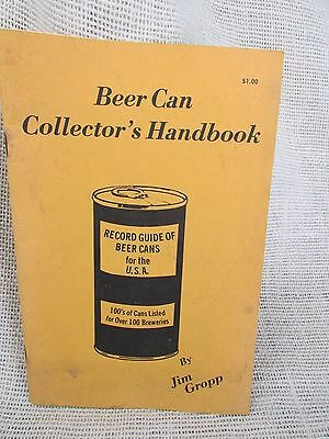 Beer Can Collector's Handbook Volume 1 Jim Gropp USA Beer Can Guide