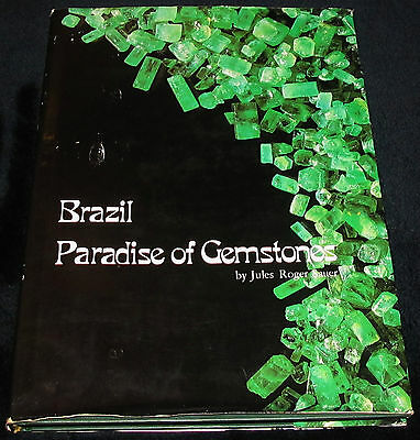 BRAZIL PARADISE OF GEMSTONES Sauer HC 1982 Minerals Specimens Jewlery Gems