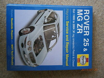 Haynes Rover 25 Mg Zr Manual 1999 To 2004 Petrols Diesels V Reg On Vgc