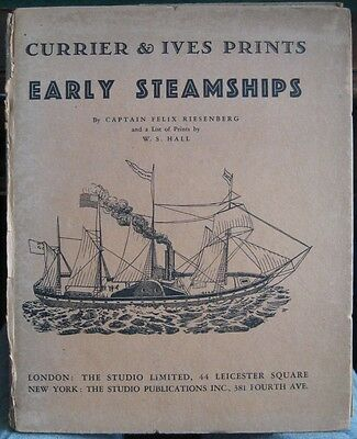Early Steamships : Currier & Ives Prints No. 4 by Riesenberg  1933 Colour plates
