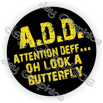 ADD Attention Deficit Hard Hat Sticker | Funny Welding Decal Label Helmet A.D.D.