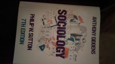 Sociology by Anthony Giddens and Philip W. Sutton - 7th Edition