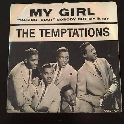 Temptations - My Girl - Gordy In Picture Sleeve - Rare.