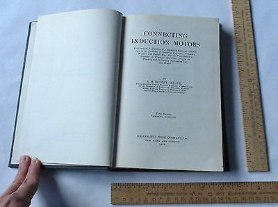 CONNECTING INDUCTION MOTORS - A.M. Dudley - Third Ed / Thirteenth Impression
